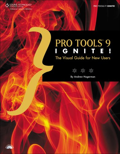 Pro Tools 9 Ignite! The Visual Guide for New Users  2012 edition cover