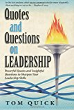 Quotes and Questions on Leadership Powerful Quotes and Insightful Questions to Sharpen Your Leadership Skills N/A 9781492199335 Front Cover