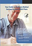 Your Guide to Medicare Medical Savings Account (MSA) Plans  N/A 9781493501335 Front Cover