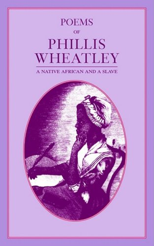 Poems of Phillis Wheatley   1995 9781557092335 Front Cover