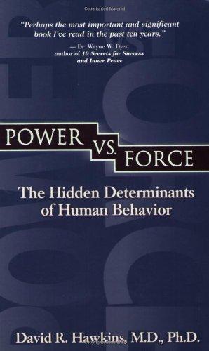 Power vs. Force The Hidden Determinants of Human Behavior  2002 edition cover