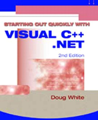 Starting Out Quickly with Visual C++. Net 2nd 2004 9781576761335 Front Cover