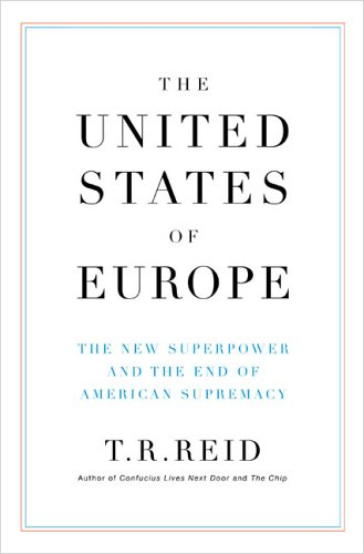 United States of Europe The New Superpower and the End of American Supremacy  2004 edition cover