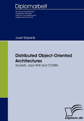 Distributed Object-Oriented Architectures  2007 9783836650335 Front Cover