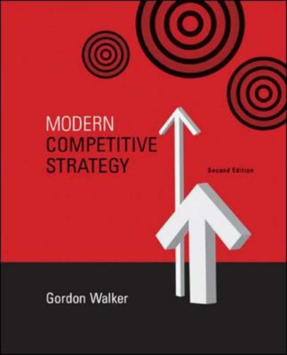 Modern Competitive Strategy with Online Access Card  2nd 2007 (Revised) 9780073279336 Front Cover