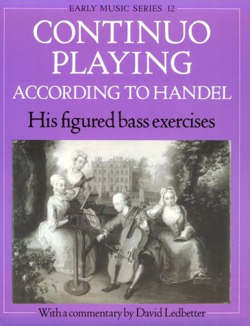 Continuo Playing According to Handel His Figured Bass Excercises  1990 edition cover