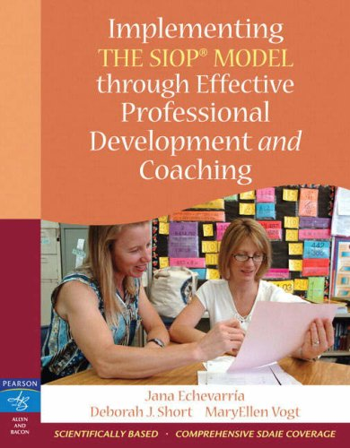 Implementing the SIOP Model Through Effective Professional Development and Coaching   2008 9780205533336 Front Cover