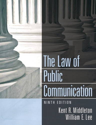 Law of Public Communication:  9th 2013 9780205913336 Front Cover