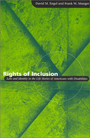 Rights of Inclusion Law and Identity in the Life Stories of Americans with Disabilities  2003 edition cover