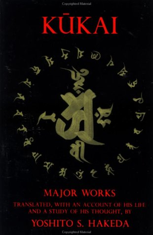 Kukai Major Works, Translated with an Account of His Life and a Study of His Thought Reprint  9780231059336 Front Cover