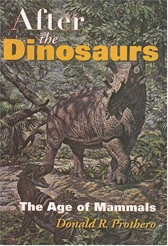 After the Dinosaurs The Age of Mammals  2006 edition cover