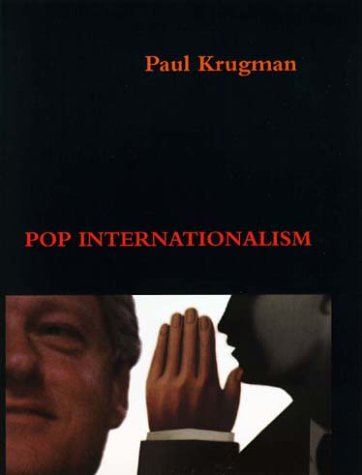 Pop Internationalism   1997 (Reprint) 9780262611336 Front Cover