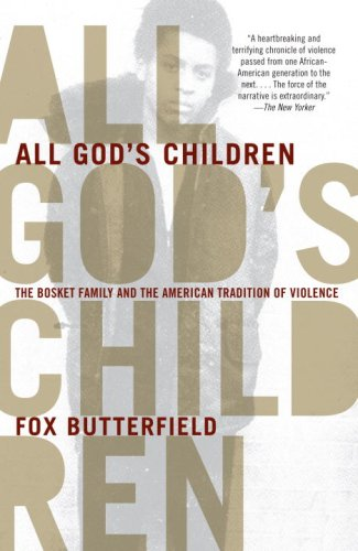 All God's Children The Bosket Family and the American Tradition of Violence N/A edition cover