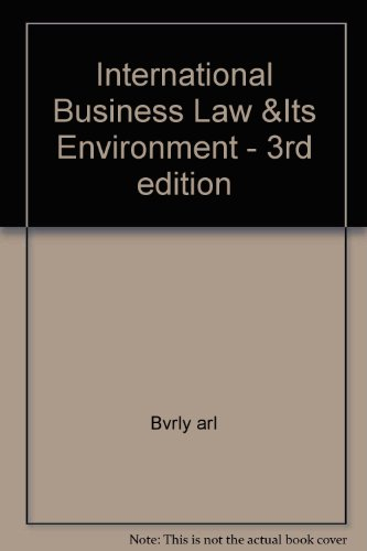 International Business Law and Its Environment 3rd 1996 9780314066336 Front Cover