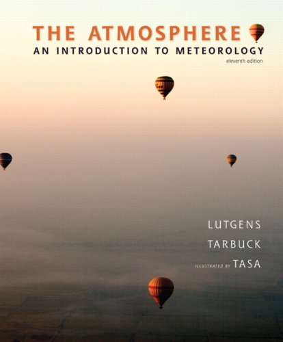 Atmosphere An Introduction to Meteorology 11th 2010 edition cover
