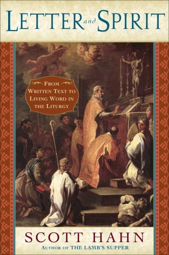 Letter and Spirit From Written Text to Living Word in the Liturgy  2005 (Annotated) edition cover