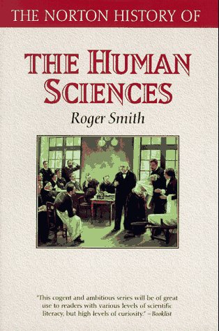 Norton History of the Human Sciences   1997 edition cover