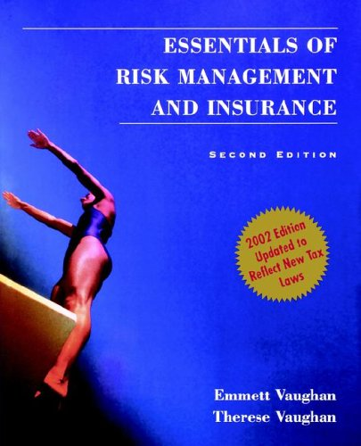 Essentials of Risk Management and Insurance  2nd 2002 (Revised) 9780471233336 Front Cover