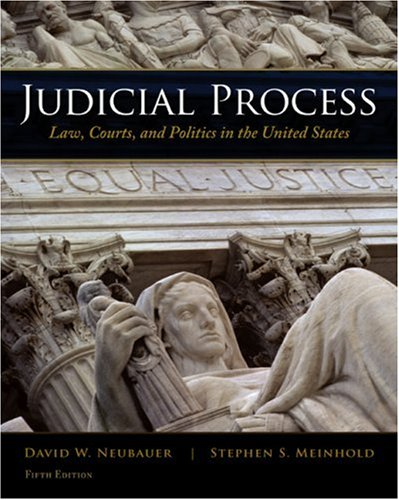 Judicial Process Law, Courts, and Politics in the United States 5th 2010 edition cover