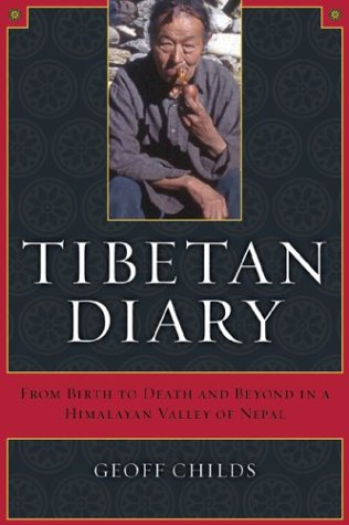 Tibetan Diary From Birth to Death and Beyond in a Himalayan Valley of Nepal  2004 edition cover