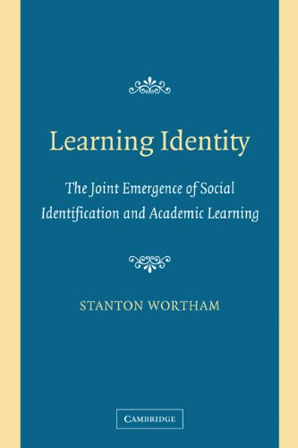 Learning Identity The Joint Emergence of Social Identification and Academic Learning  2006 edition cover