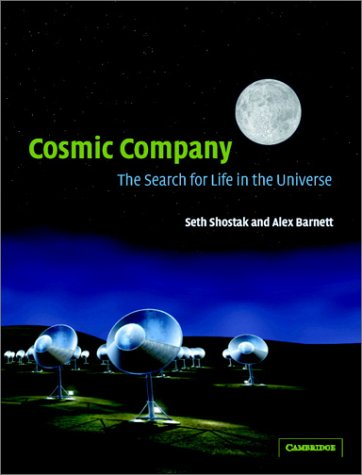 Cosmic Company The Search for Life in the Universe  2003 9780521822336 Front Cover