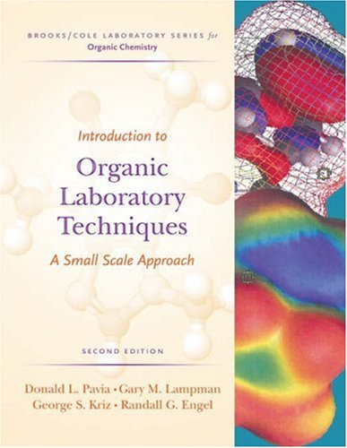 Introduction to Organic Laboratory Techniques A Small Scale Approach 2nd 2005 (Revised) edition cover