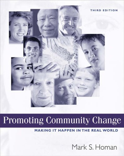 Promoting Community Change Making It Happen in the Real World 3rd 2004 (Revised) 9780534606336 Front Cover