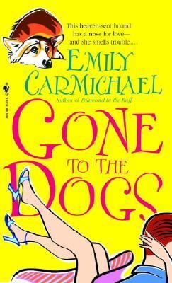 Gone to the Dogs   2004 9780553586336 Front Cover