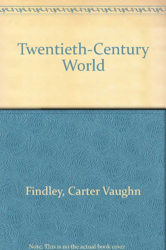 Twentieth Century World, Fifth Edition with Map 5th 2002 9780618236336 Front Cover