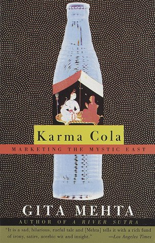 Karma Cola Marketing the Mystic East N/A edition cover