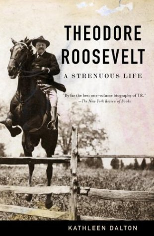 Theodore Roosevelt A Strenuous Life  2002 edition cover