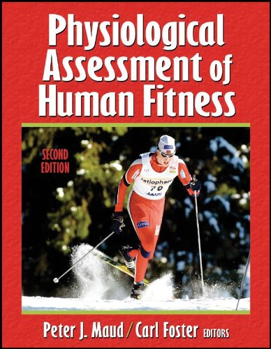 Physiological Assessment of Human Fitness  2nd 2006 (Revised) edition cover