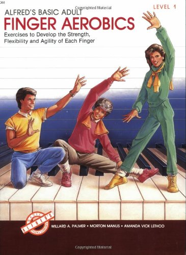 Adult Finger Aerobics Exercises to Develop the Strength, Flexibility, and Agility of Each Finger  1988 edition cover