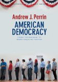 American Democracy Tocqueville, Town Halls, and Twitter  2014 edition cover