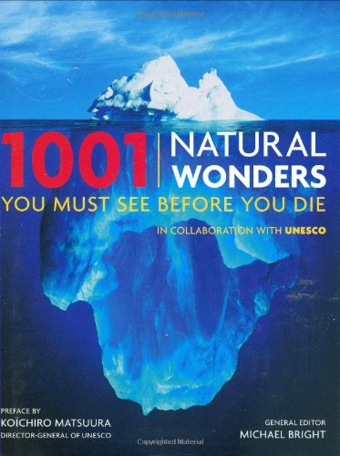 1001 Natural Wonders You Must See Before You Die  2nd 2009 (Revised) edition cover