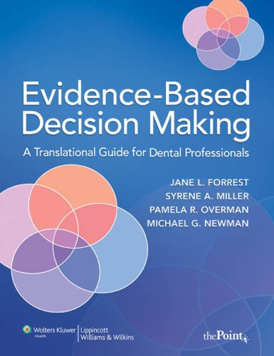 Evidence-Based Decision Making A Translational Guide for Dental Professionals  2008 edition cover