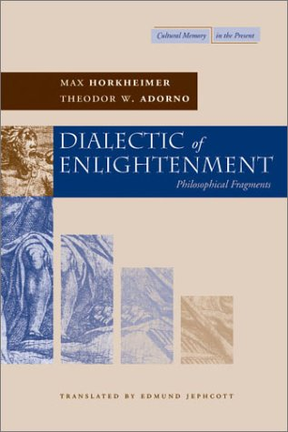 Dialectic of Enlightenment   2002 edition cover