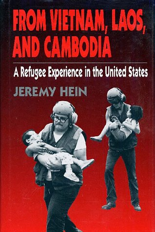 From Vietnam, Laos, and Cambodia A Refugee Experience in the United States  1995 edition cover