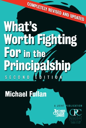 What's Worth Fighting for in the Principalship  2nd 2008 (Revised) edition cover