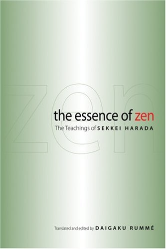 Essence of Zen The Teachings of Sekkei Harada  2008 edition cover