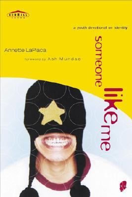 Someone Like Me A Youth Devotional on Identity  1998 (Revised) 9780877882336 Front Cover