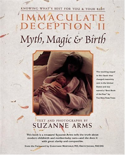 Immaculate Deception II Myth, Magic and Birth Revised  9780890876336 Front Cover