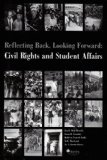 Reflecting Back, Looking Forward : Civil Rights and Student Affairs  2004 edition cover