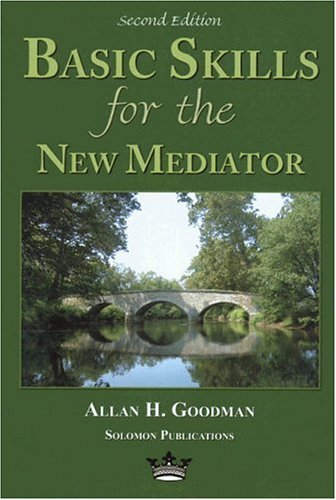 Basic Skills for the New Mediator  2nd 2005 edition cover