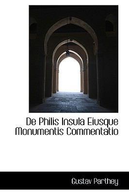 De Philis Insula Eiusque Monumentis Commentatio:   2009 edition cover