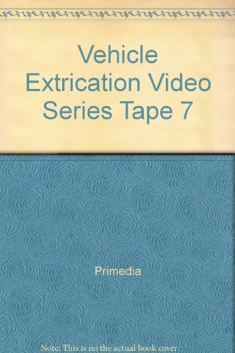 Vehicle Extrication Video Series Tape 7   1999 9781401817336 Front Cover