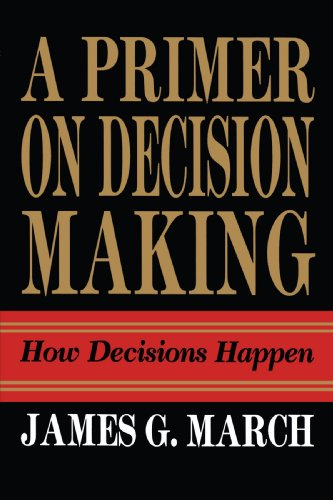 Primer on Decision Making How Decisions Happen N/A edition cover