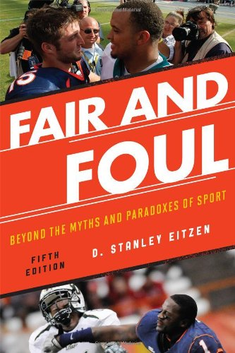 Fair and Foul Beyond the Myths and Paradoxes of Sport 5th 2012 edition cover