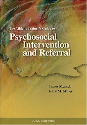 Athletic Trainer's Guide to Psychosocial Intervention and Referral   2007 edition cover